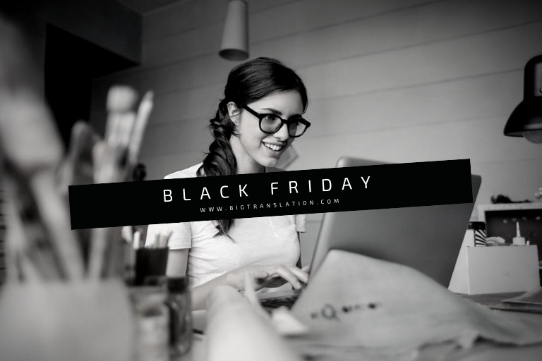 BLACK FRIDAY--bigtranslation
