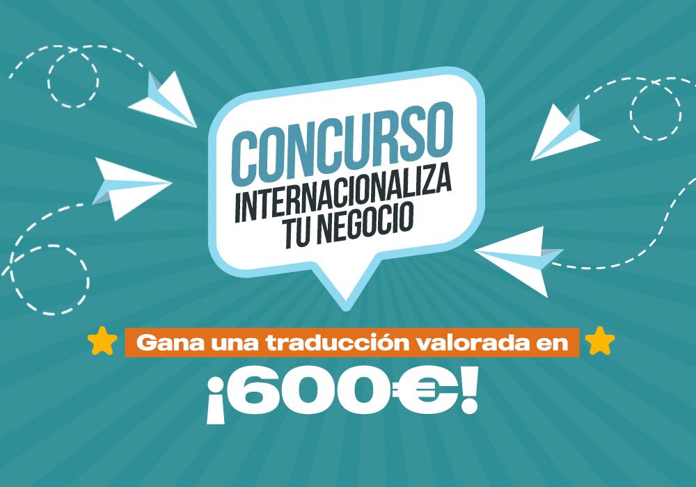 ¡Concurso: Internacionaliza tu negocio!